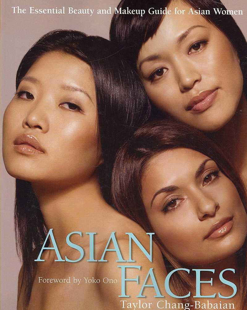 Asian Faces By Chang-babaian, Taylor/ Ono, Yoko (FRW)