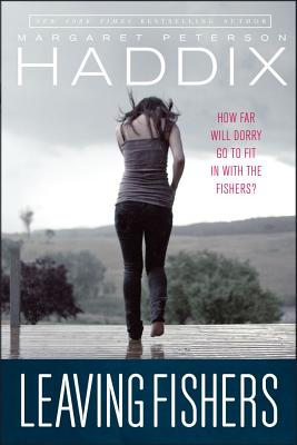 Leaving Fishers By Haddix, Margaret Peterson