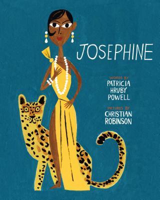 Josephine By Powell, Patricia Hruby/ Robinson, Christian (ILT)